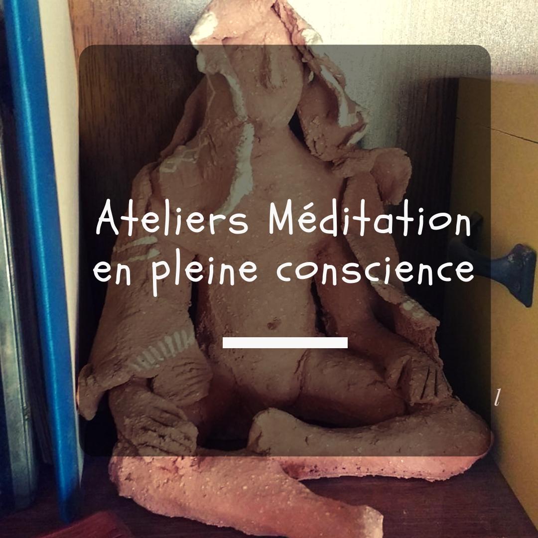 Ateliers Meditation en pleine présence