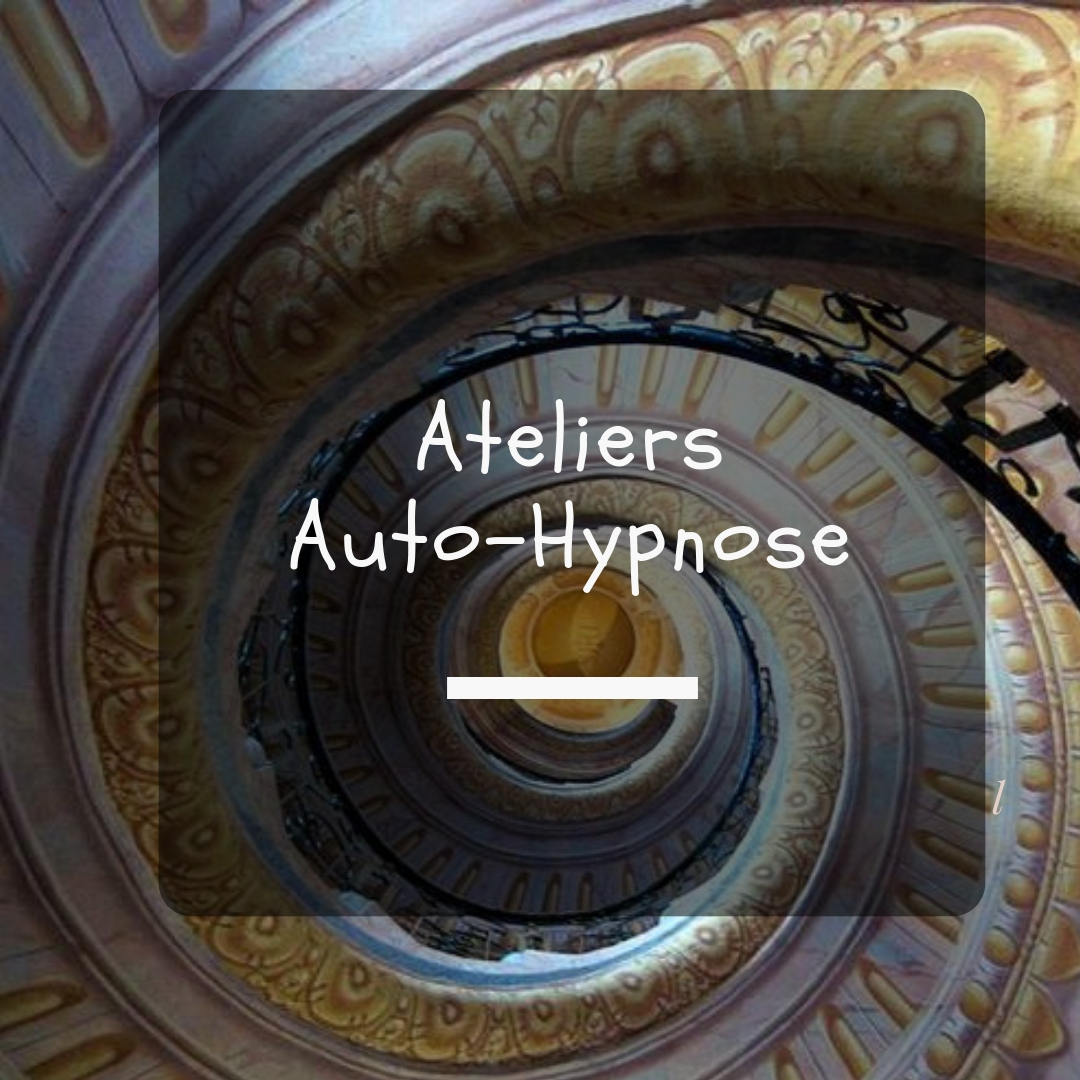 Ateliers auto-hypnose